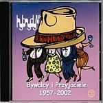 Hybrydy - Bywalcy i Przyjaciele 1957 - 2002