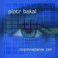 Piotr Bakal - Rozmnażanie zer